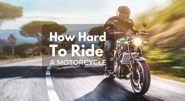 How Hard Is It To Ride A Motorcycle?